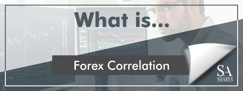 What is Forex Correlation