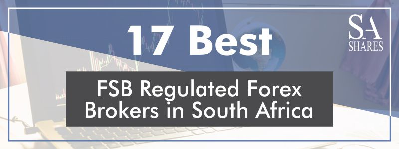 FSB Regulated Forex Brokers in South Africa