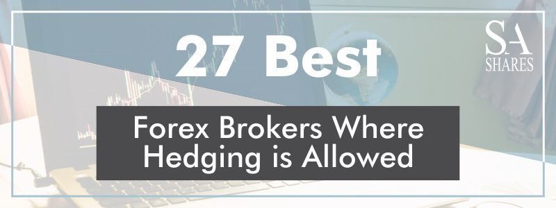 Brokers where hedging is allowed