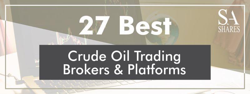 Crude Oil Platforms